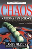 Chaos: Making a New Science 1st edition by Gleick, James (1988) Paperback