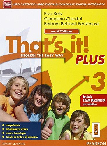 That's it! Plus. Con Fascicolo esameLIM. Per la Scuola media. Con e-book. Con espansione online. Con libro: 3
