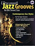 ultra smooth jazz grooves for bb tenor sax cd cd