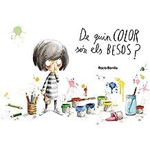 De quin color són els besos? (Àlbums il·lustrats)