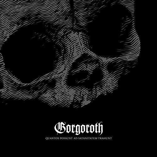 Gorgoroth: Quantos Possunt Ad Satanitatem Trahunt (Audio CD)