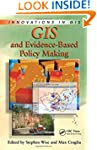 GIS and Evidence-Based Policy Making...