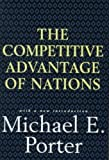 Competitive Advantage of Nations by Porter, Michael E. (1998) Hardcover