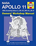 NASA Apollo 11 - An Insight into the Hardware from the First Manned Mission to Land on the Moon de Christopher Riley