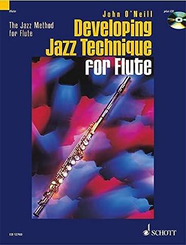 Developing Jazz Technique for Flute: Improvisation - Stilistik - Spezialeffekte. Vol. 2. Flöte. Ausgabe mit CD.