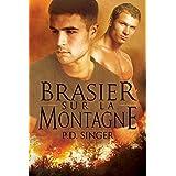 Brasier sur la montagne (Les Montagnes t. 1)