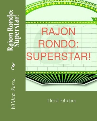 Rajon Rondo: Superstar! por William Russo