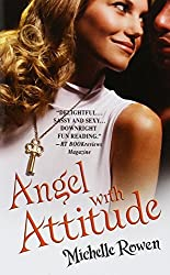 Angel with Attitude (Warner Forever) by Michelle Rowen (2006-07-01)