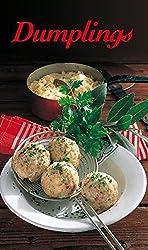 Dumplings: Die beliebtesten Knödelrezepte, deftig oder süss. Englische Ausgabe (KOMPASS-Kochbücher, Band 1743)