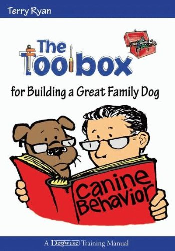 The Toolbox for Building a Great Family Dog (English Edition)