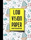 "Low Vision Paper Notebook: Low Vision Lined Paper, Low Vision Writing Paper, Cute Navy Cover, 8.5"" x 11\"", 200 pages (Low Vision Paper Notebooks, Band 17)"