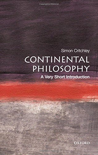 Continental Philosophy: A Very Short Introduction (Very Short Introductions) por Simon Critchley