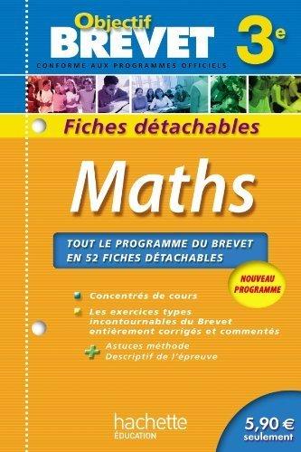 Objectif Brevet - Fiches détachables - Maths 3e de Collectif (18 juillet 2012) Broché