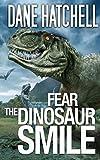 Fear the Dinosaur Smile (English Edition)