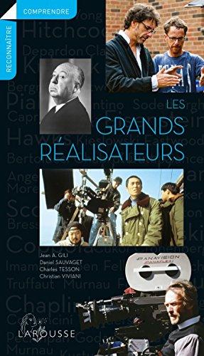Les grands réalisateurs