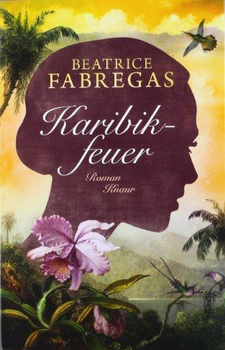Buchseite und Rezensionen zu 'Karibikfeuer: Roman' von Beatrice Fabregas