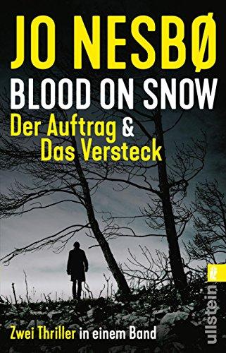 Buchseite und Rezensionen zu 'Blood on Snow. Der Auftrag & Das Versteck: Zwei Thriller in einem Band' von Jo Nesbø