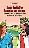 Nicht die Hälfte hat man mir gesagt: Die Reise der Königin von Saba zu König Salomo