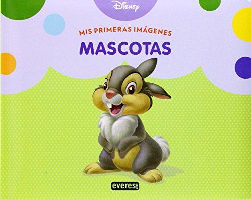 Mascotas. Mis Primeras Imágenes por Walt Disney Company