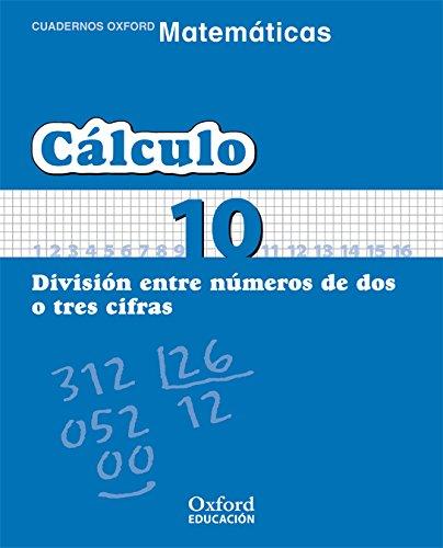 Matemáticas 1º Primaria Cuadernos de Cálculo 10 (Cuadernos de Matemáticas Primaria) - 9788467324341