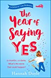 The Year of Saying Yes: The perfect laugh-out-loud, feel-good read for your summer holiday (English Edition)