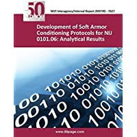 Development of Soft Armor Conditioning Protocols for Nij 0101.06: Analytical Results