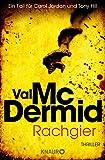 Rachgier: Ein Fall für... von Val McDermid