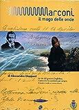 Marconi - Il mago delle onde [Import italien]