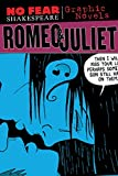 Romeo and Juliet (No Fear Shakespeare Illustrated - Graphic Novels)