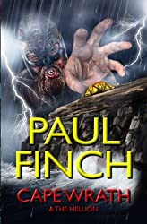 Cape Wrath and The Hellion by Paul Finch (2015-04-09)