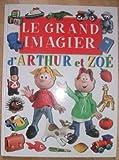 Le grand imagier d'Arthur et Zoé
