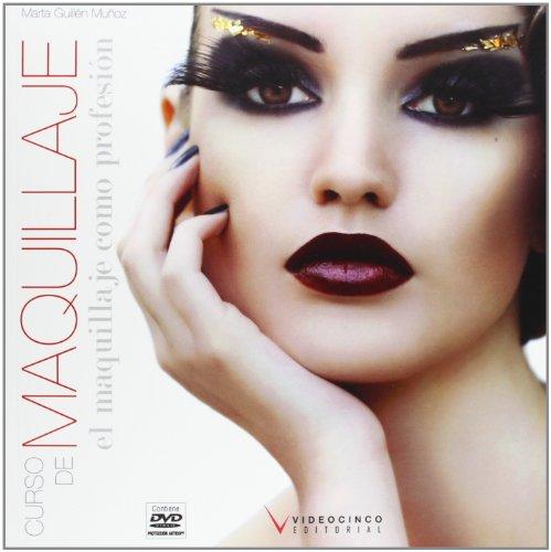 El maquillaje como profesion (Fc - Formacion Continua) por Marta Guillén