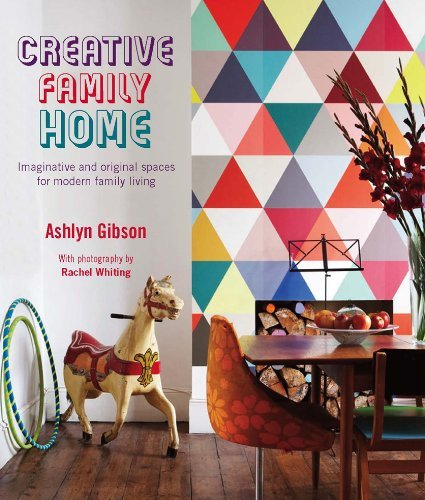 By Ashlyn Gibson - Creative Family Home - Imaginative and original spaces for modern family living