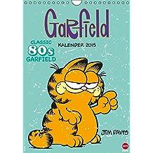 Garfield 80ies Classic Kalender (Wandkalender 2015 DIN A4 hoch): Faul, frech, miesepetrig und absolut wunderbar! (Monatskalender, 14 Seiten)