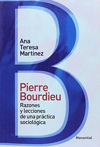 Pierre Bourdieu Razones Y Leccion