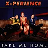 Songtexte von X‐Perience - Take Me Home