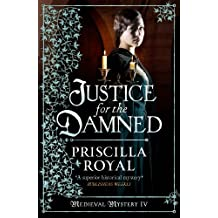 Justice for the Damned (Medieval Mystery)