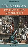 Johannes Seiffert: Der Vatikan (Edition Berolina)