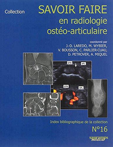 Savoir-faire en radiologie ostéo-articulaire