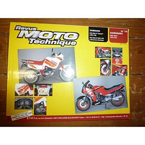 REVUE MOTO TECHNIQUE KAWASAKI GPX750R de 1987 à 1989 YAMAHA XTZ600Z Ténéré de 1986 à 1990 XTZ600E (démarreur électrique) de 1990 à 1999 RRMT0073.4 - Réédition par ETAI