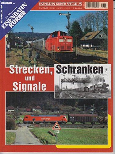 nbahn-Kurier - 2. Quartal 2003, Nr. 69: Strecken, Schranken und Signale ()