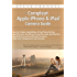 The Compleat Apple iPhone® & iPad® Camera Guide: Useful Tips That Aren't In The Manuals