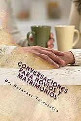 Conversaciones para Novios y Matrimonios (Matrimonios y Parejas nº 1) (Spanish Edition)