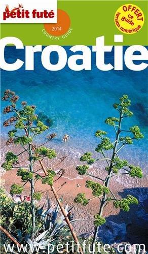 Petit Futé Croatie par Petit Futé