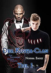 Der Kostja-Clan - Teil 1: Gay Billionaire - Ménage - Suspense
