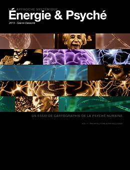 Énergie & Psyché (Energie & Psyché t. 1) par [Cassone, Gianni]