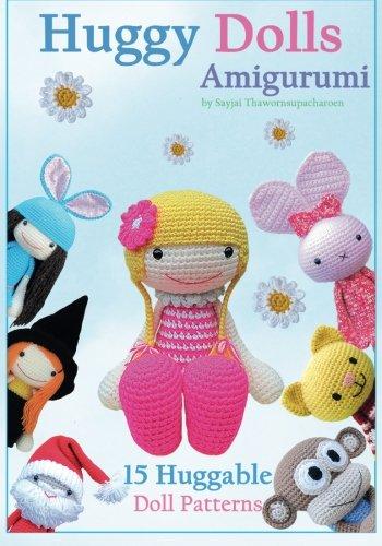 huggy-dolls-amigurumi-15-huggable-doll-patterns-volume-2-sayjais-amigurumi-crochet-pattern