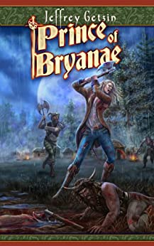Prince of Bryanae (Bryanae Series) by [Getzin, Jeffrey]