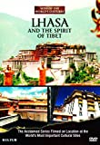 Lhasa and the Spirit of Tibet: Sites of the World's Cultures [Import USA Zone 1]
