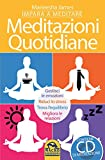 Meditazioni quotidiane. Con CD Audio